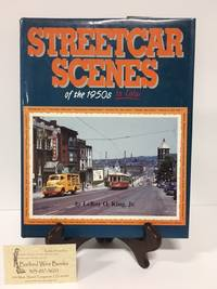 Streetcar Scenes of the 1950s: In Color