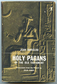 Holy Pagans of the Old Testament