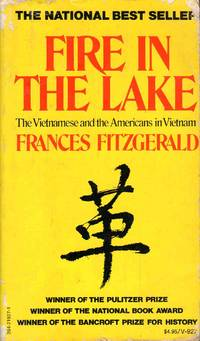 Fire In The Lake-The Vietnamese & The Americans In Vietnam