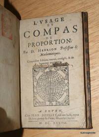 L'Usage Du Compas De Proportion ... Cinquiesme edition reueue, corrigee & de beaucoup...
