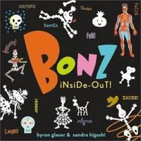 Bonz Inside-Out! : A Rhythm, Rhyme and Reason Bone-Anza!