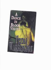 A Dance in Blood Velvet  ---book 2 of the Vampire Trilogy  ---by Freda Warrington ---a signed...