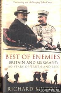 Best of enemies: Britain and Germany: 100 years of truth and lies