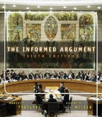 The Informed Argument by Robert P. Yagelski; Robert Keith Miller - Paperback - 2003 - from ThriftBooks and Biblio.com