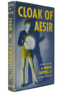 Cloak of Aesir by John W. Campbell - 1st Edition - 1952 - from Hyraxia (SKU: 4758)