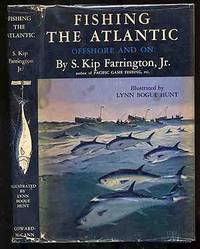 Fishing The Atlantic: Offshore and On