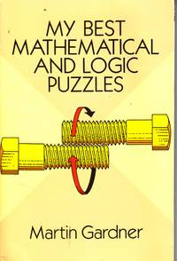 image of My Best Mathematical and Logic Puzzles
