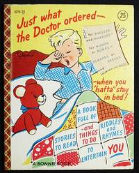 """image of Just What the Doctor Ordered -- When You """"Hafta"""" Stay in Bed"""