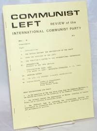 Communist Left: Review of the International Communist Party.  Number 8