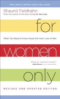 image of For Women Only (Revised and Updated Edition): What you Need to Know About the Inner Lives of Men