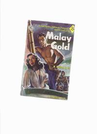 image of Malay Gold ----by H Bedford-Jones --- Harlequin # 232