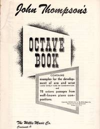 John Thompson\'s Octave Book [MUSIC SCORE]
