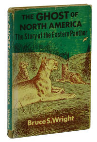 The Ghost of North America: The Story of the Eastern Panther