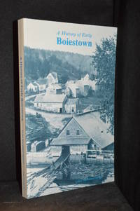 image of A History of Early Boiestown