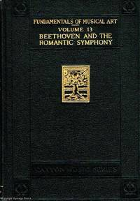Beethoven and the Romantic Symphony Volume 13 Fundamentals of Musical Art