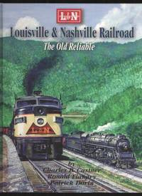 image of Louisville & Nashville Railroad The Old Reliable