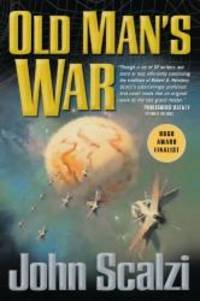 Old Man's War by John Scalzi - Paperback - 2005-07-07 - from Books Express and Biblio.com