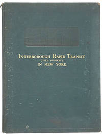 image of Interborough Rapid Transit. The New York Subway, Its Construction and Equipment