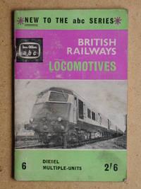 ABC of British Railways Locomotives Part 6 Diesel Multiple Units.