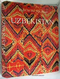 HEIRS TO THE SILK ROAD UZBEKISTAN by  Johannes & Margareta Pavaloi Kalter - First US Edition - 1997 - from Nick Bikoff, Bookseller (SKU: 13912)