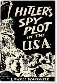 Hitler's Spy Plot in the U.S.A.