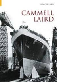 Cammell Laird Vol I by Ian Collard - Hardcover - 2004-11-01 - from Books Express and Biblio.com