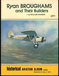 Ryan Broughmans and their builders (Aviation heritage library series)