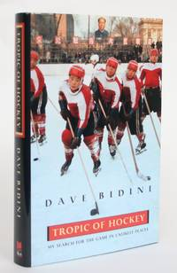 image of Tropic of Hockey: My search for the game in Unlikely Places