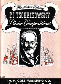 The Modern Library P I. Tschaikowsky Piano Compositions, No. 1201