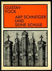 Arp Schnitger und Seine Schule (Arp Schnitger and His School)