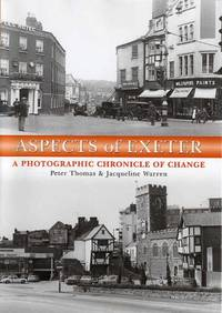 Aspects of Exeter: A Photographic Chronicle of Change
