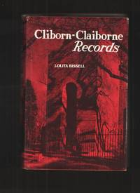 Cliborn-Claiborne Records by  Lolita Bissell - Hardcover - 1986 - from Elders Bookstore and Biblio.com