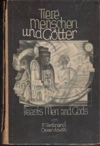 Tiere Menschen und Götter Beasts Men and Gods