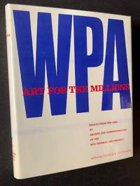 image of Art for the Millions: Essays from the 1930s by Artists and Administrators of the WPA Federal Art Project