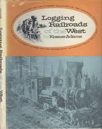 Logging Railroads of the West