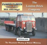 London Brick Company: Volume 3 - Bill Aldridge. (Nostalgia Road: Famous Fleets)
