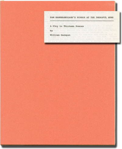 N.p.: N.p., 1974. Original manuscript for an unproduced play, circa 1974. The Saroyan collection at ...