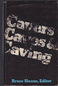 Cavers, Caves, and Caving by  Bruce Editor Sloane - First edition - 1977 - from Riverhorse Books (SKU: D8415266)