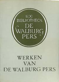 Werken van de Walburg Pers. Vijfhonderd titels, beschreven en toegankelijk  gemaakt naar onderwerp, tijd, plaats, auteur etc. by  C.F.J. (ed.) SCHRIKS - from Frits Knuf Antiquarian Books (SKU: 51312)