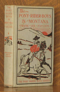 image of THE PONY RIDER BOYS IN MONTANA