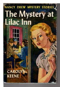 THE MYSTERY AT LILAC INN  (Nancy Drew Mystery Story #4.)