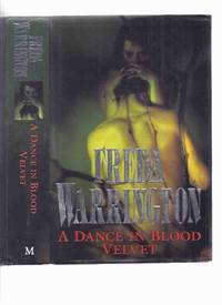 A Dance in Blood Velvet -by Freda Warrington  (sequel to A Taste of Blood Wine and prequel to The...
