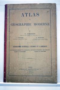 Atlas de Géographie moderne. Géographie générale, l'Europe et...