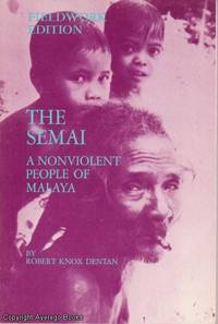The Semai: A Nonviolent People of Malaya
