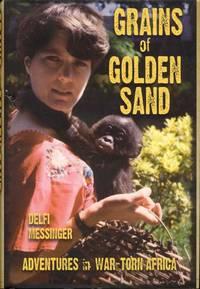 Grains of Golden Sand: Adventures in War-torn Africa