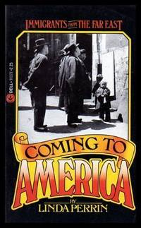 COMING TO AMERICA - Immigrants from the Far East