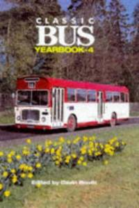 Classic Bus Yearbook: No. 4 by  Gavin Booth - Hardcover - from World of Books Ltd (SKU: GOR003105031)