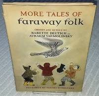 MORE TALES OF FARAWAY FOLK