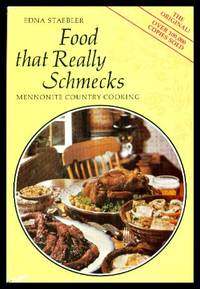 FOOD THAT REALLY SCHMECKS - Mennonite Country Cooking