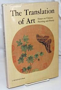 image of The Translation of Art; Essays on Chinese Painting and Poetry. Renditions: Special Art Issue